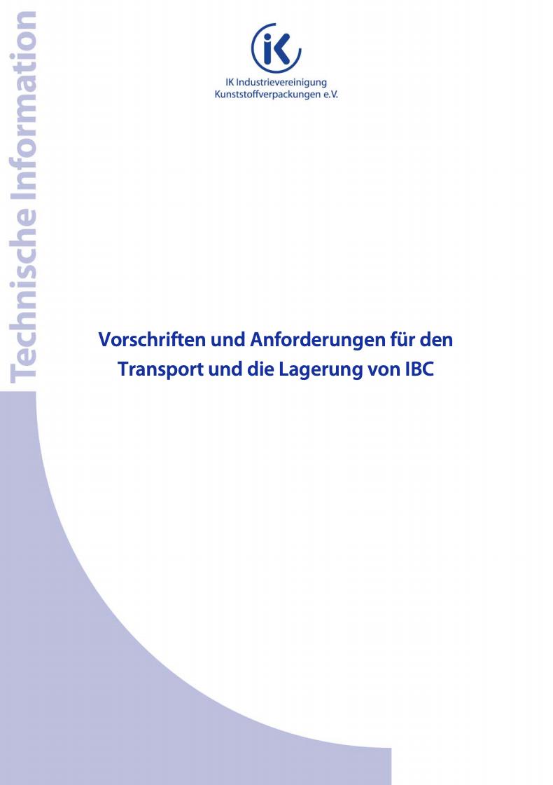 Vorschriften und Anforderungen für den Transport und die Lagerung von IBC Vorschau