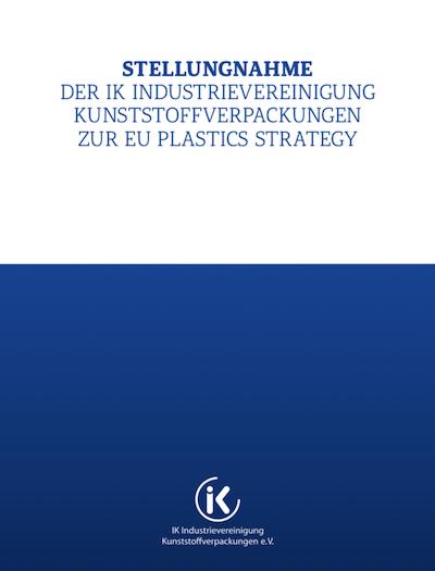 Stellungnahme Der Industrievereinigung Kunststoffverpackungen Zur EU Kunststoffstraegie