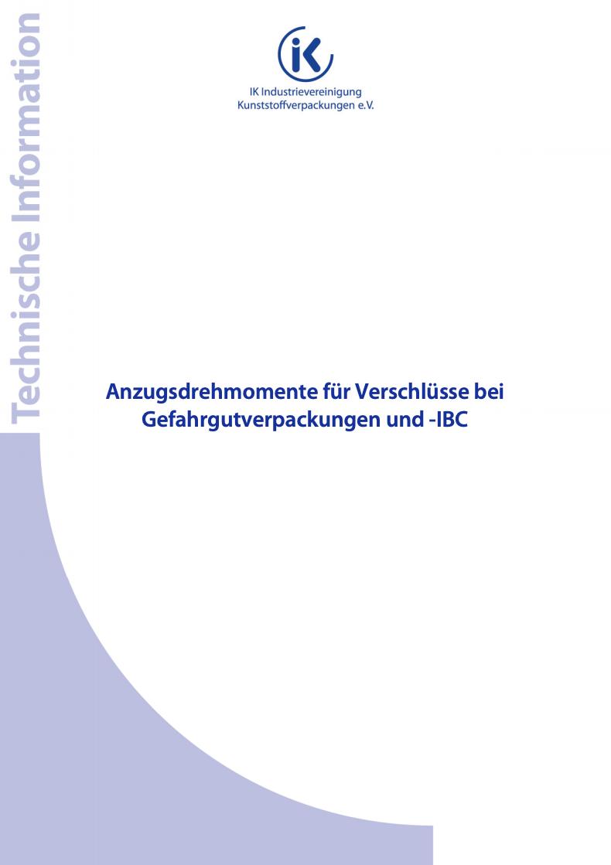 Anzugsdrehmomente für Verschlüsse bei Gefahrgutverpackungen und -IBC Vorschau