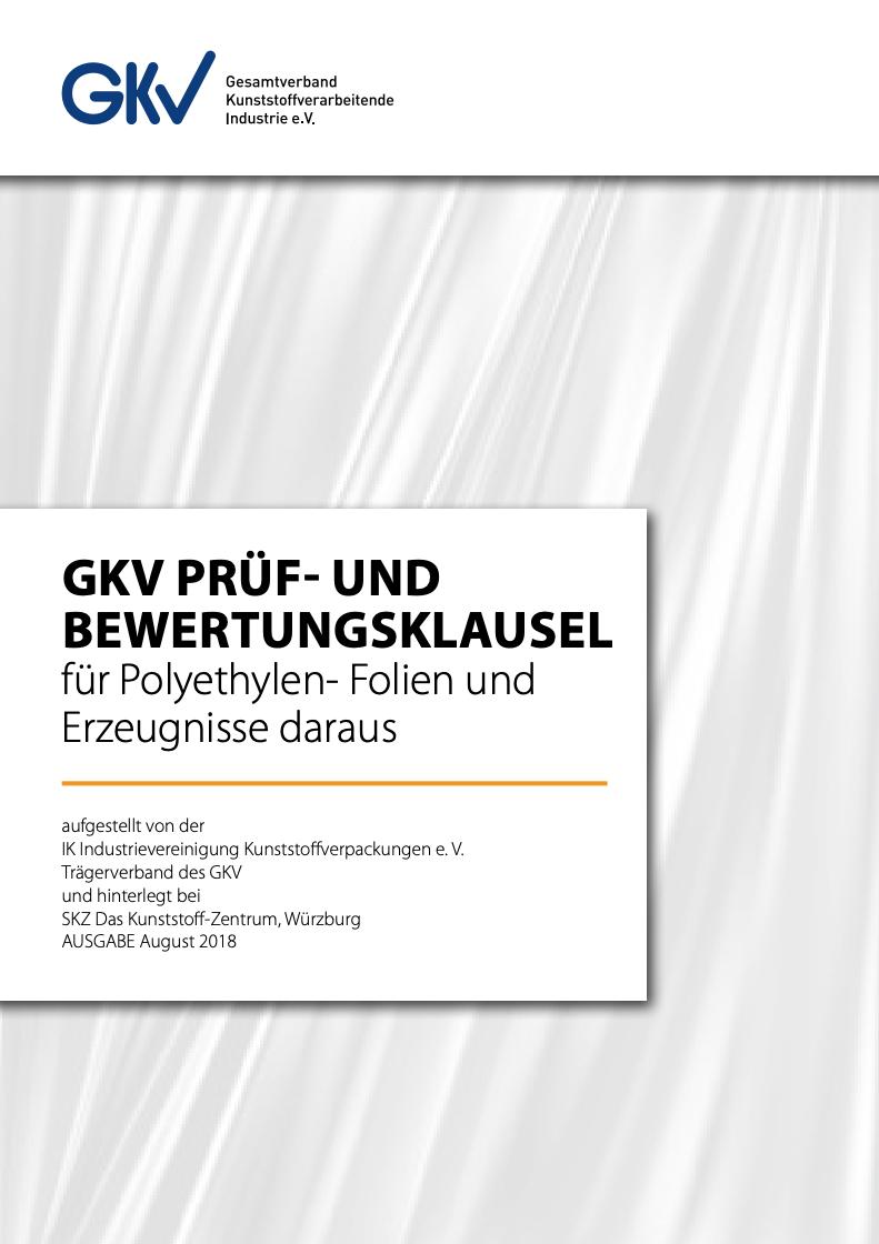 GKV Prüf- und Bewertungsklausel für Polyethylen-Folien und Erzeugnisse daraus Vorschau